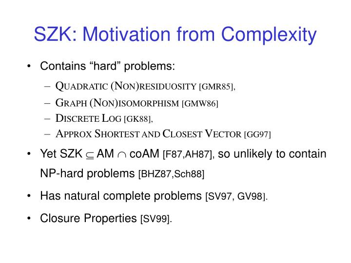 SZK: Motivation from Complexity