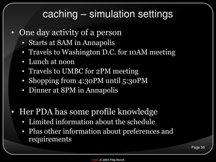 caching – simulation settings