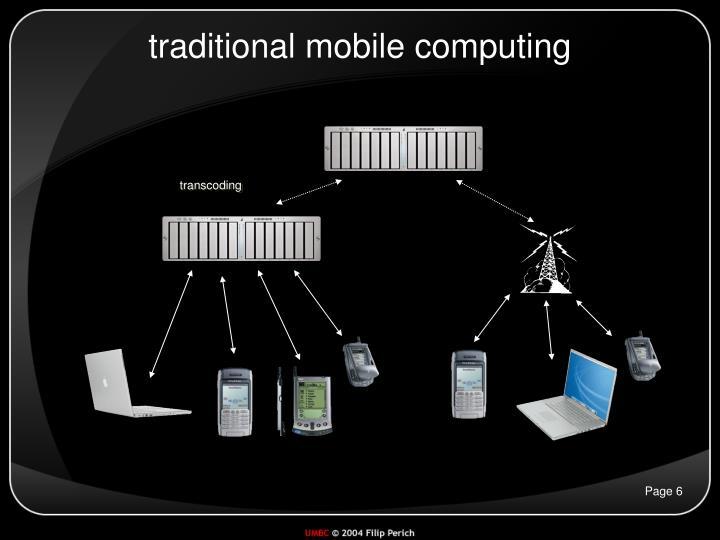 traditional mobile computing