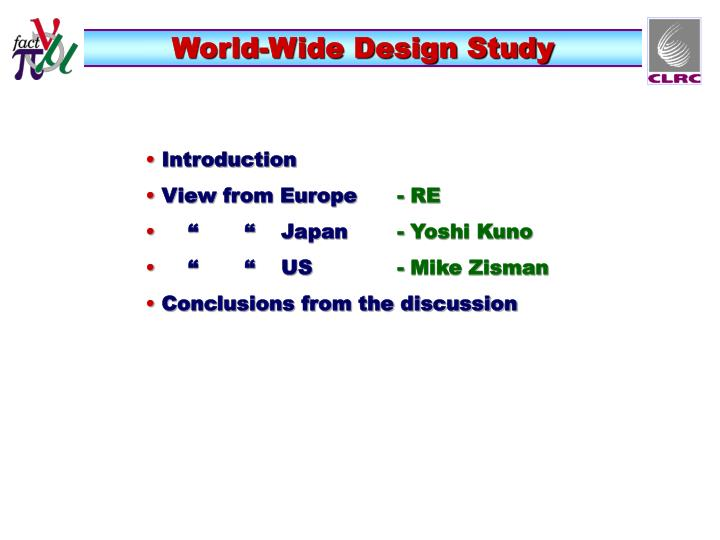 World-Wide Design Study