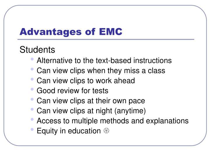 Advantages of EMC