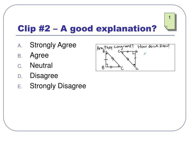 Clip #2 – A good explanation?