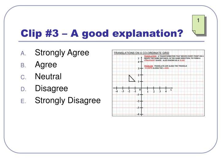 Clip #3 – A good explanation?