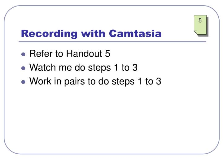 Recording with Camtasia