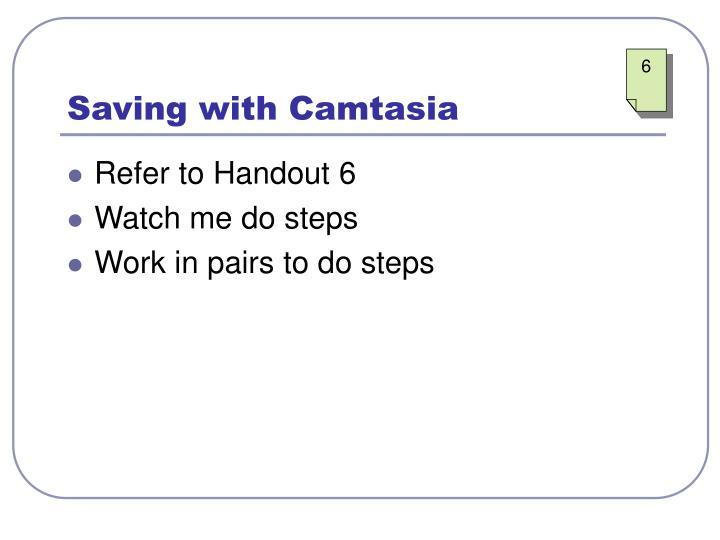 Saving with Camtasia