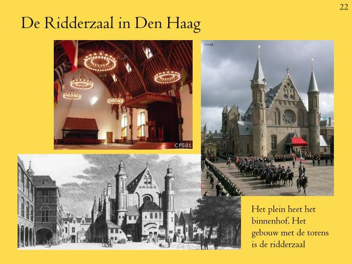 De Ridderzaal in Den Haag