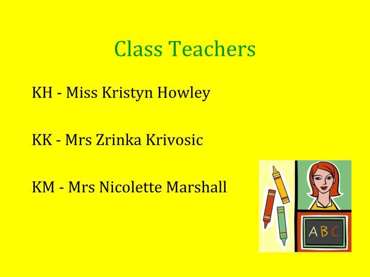 Class Teachers
