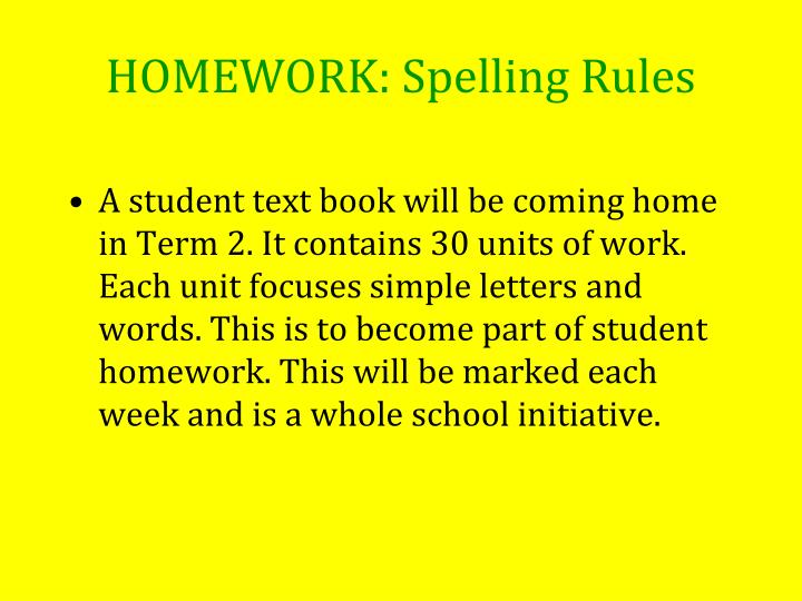HOMEWORK: Spelling Rules