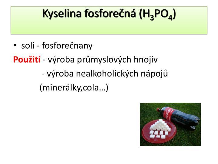Kyselina fosforečná (H