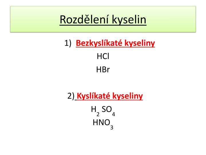 Rozdělení kyselin