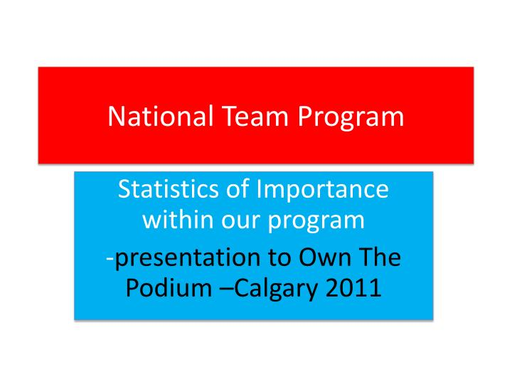 National Team Program