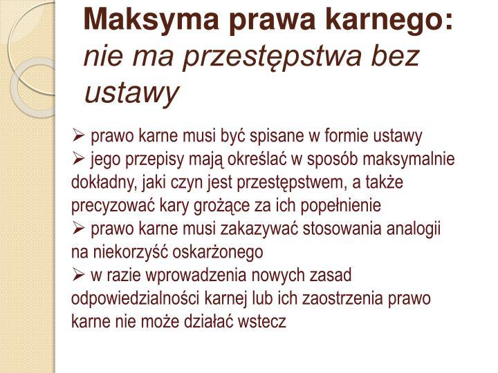Maksyma prawa karnego: