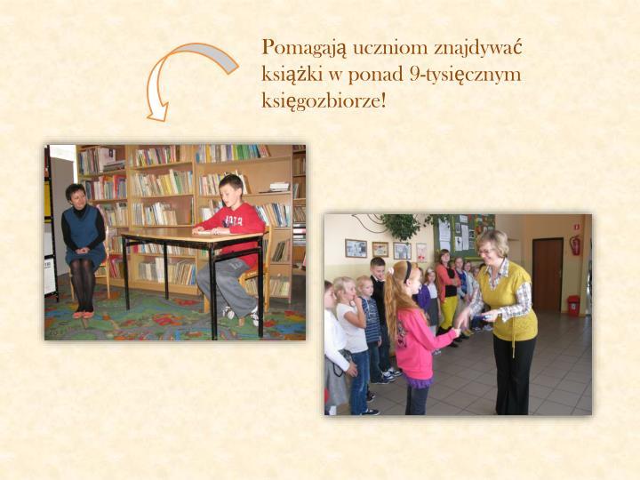 Pomagają uczniom znajdywać książki w ponad