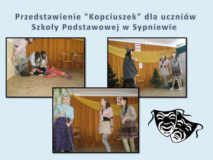 """Przedstawienie """"Kopciuszek"""" dla uczniów Szkoły Podstawowej w Sypniewie"""
