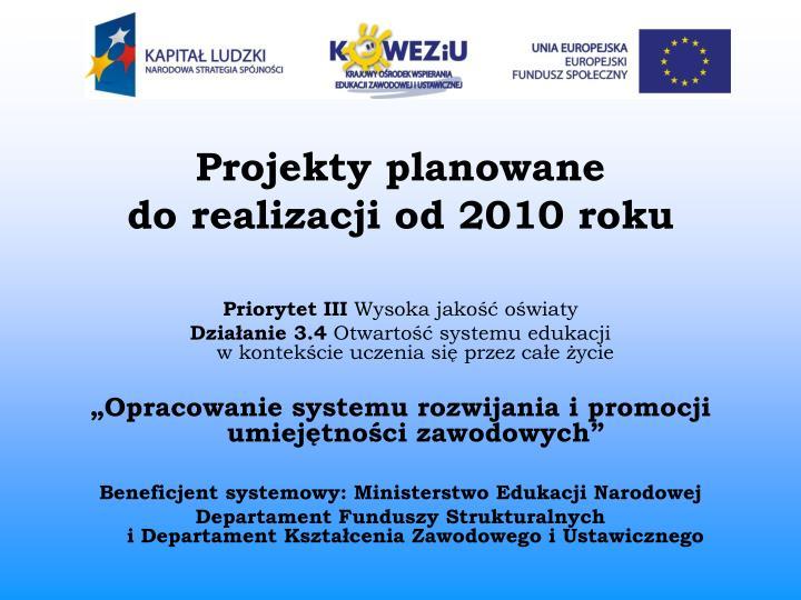 Projekty planowane