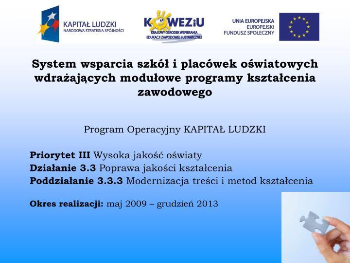 System wsparcia szkół i placówek oświatowych wdrażających modułowe programy kształcenia zawodowego