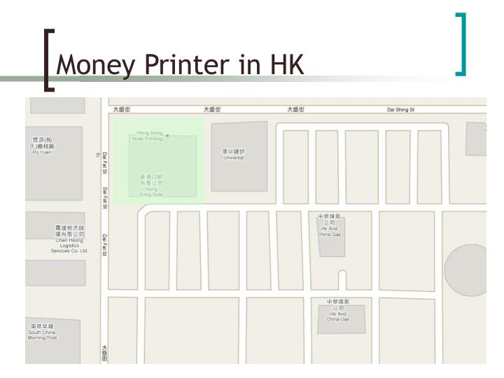 Money Printer in HK