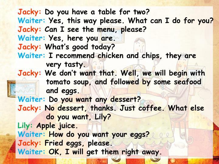 Jacky: