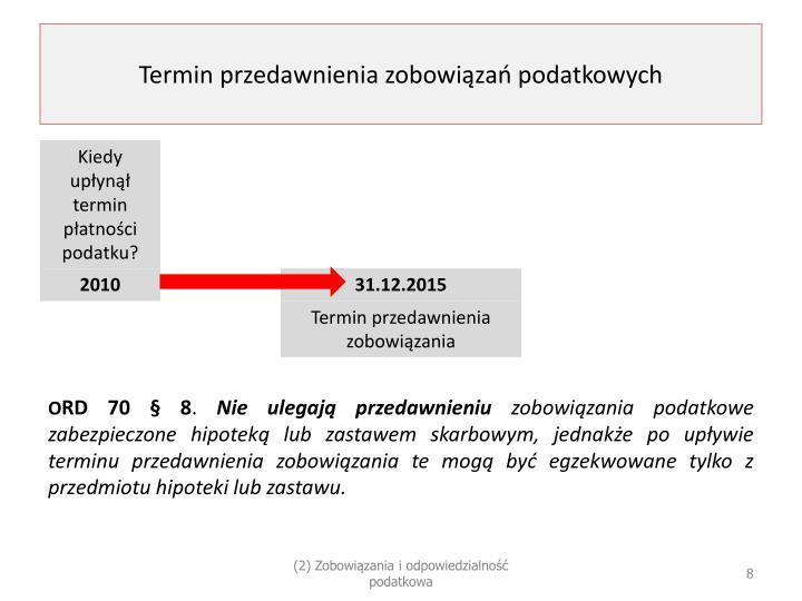 Termin przedawnienia zobowiązań podatkowych