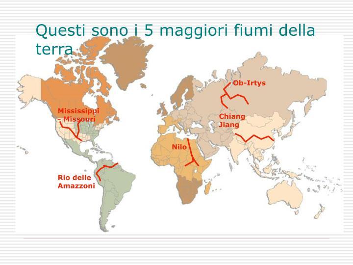 Questi sono i 5 maggiori fiumi della terra