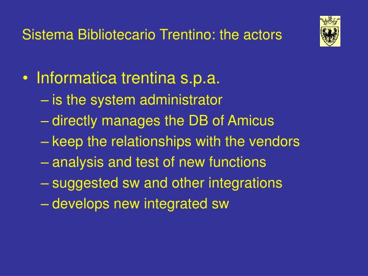 Sistema Bibliotecario Trentino: the actors