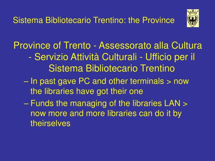 Sistema Bibliotecario Trentino: the Province