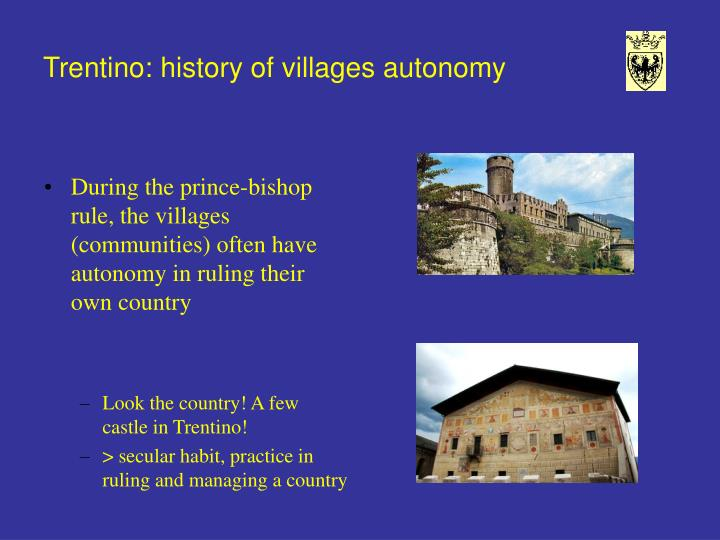 Trentino: history of villages autonomy