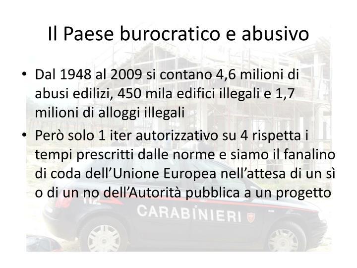 Il Paese burocratico e abusivo