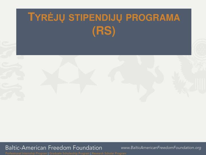 Tyrėjų stipendijų programa (RS)