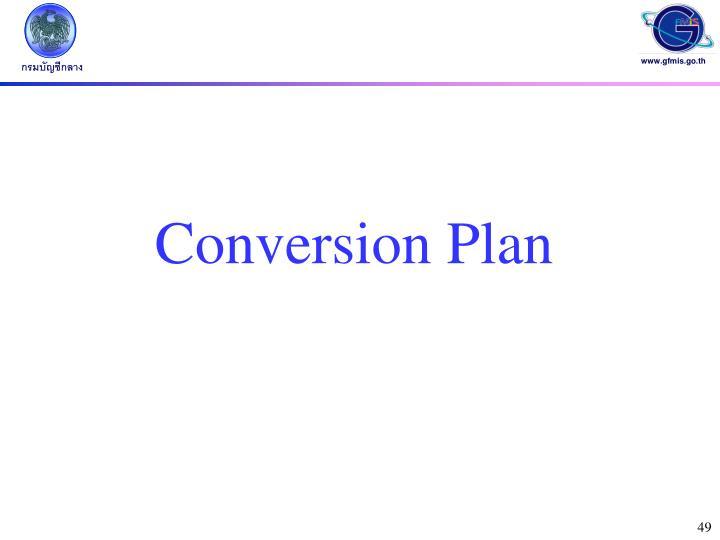 Conversion Plan