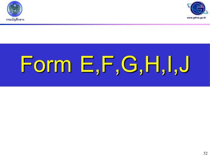 Form E,F,G,H,I,J
