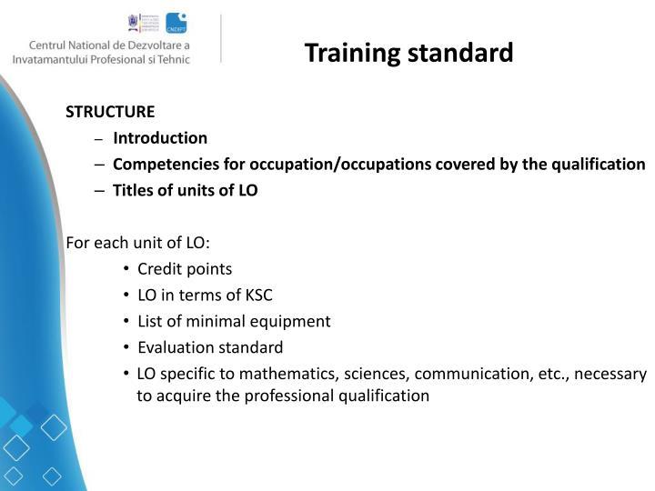 Training standard