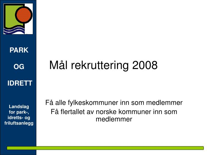 Mål rekruttering 2008