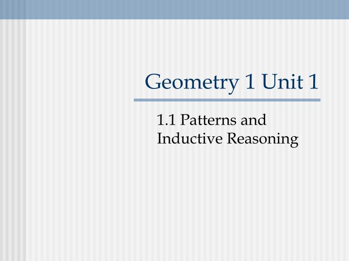 Geometry 1 Unit 1