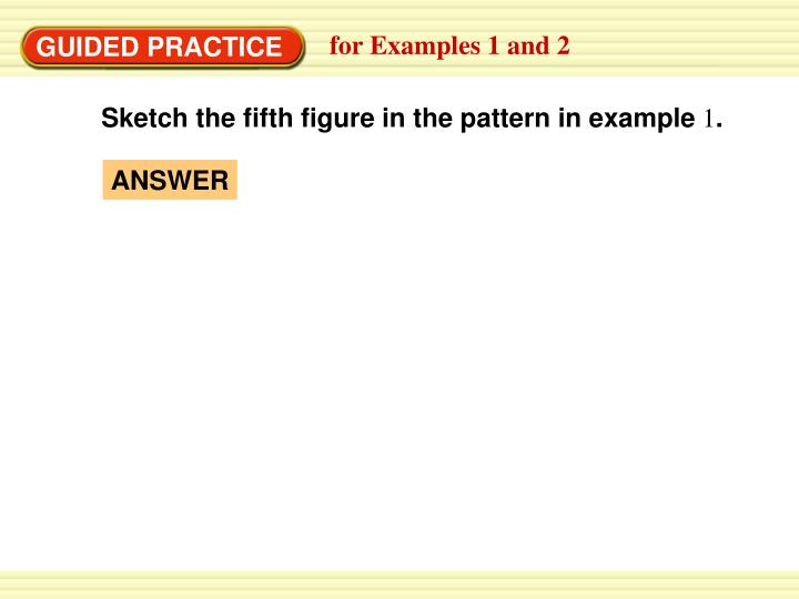 Sketch the fifth figure in the pattern in example