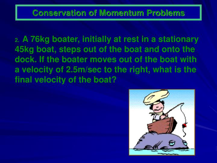 Conservation of Momentum Problems