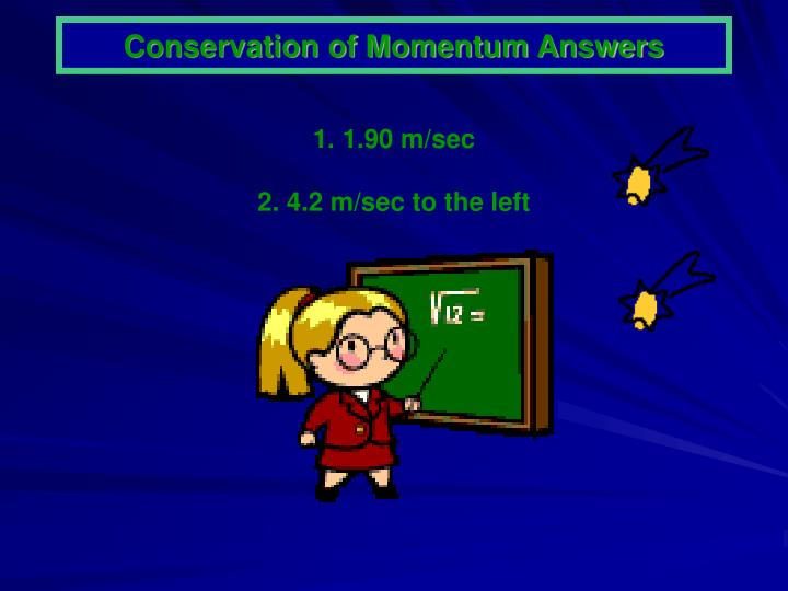 Conservation of Momentum Answers