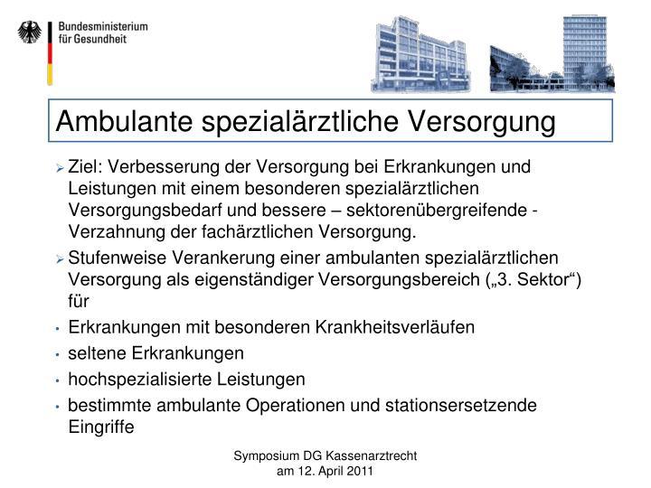 Ambulante spezialärztliche Versorgung