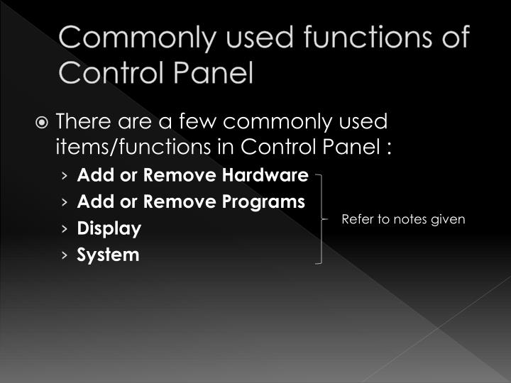 Commonly used functions of Control Panel
