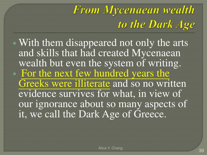 From Mycenaean wealth