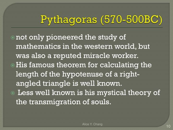 Pythagoras (570-500BC)
