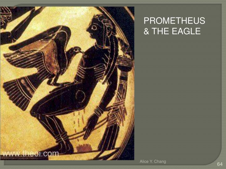 PROMETHEUS & THE EAGLE