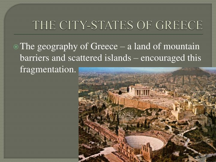 THE CITY-STATES OF GREECE
