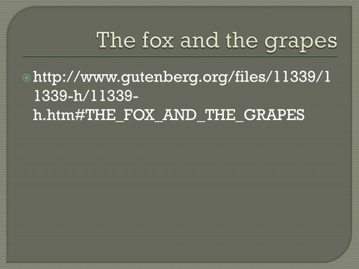 The fox and