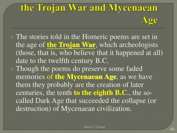 the Trojan War and Mycenaean Age