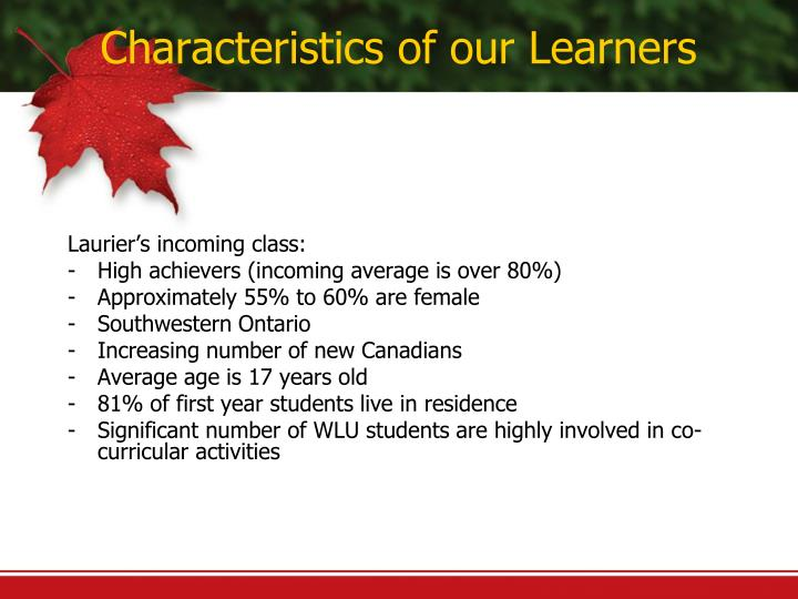 Characteristics of our Learners