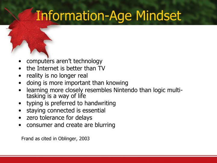 Information-Age Mindset