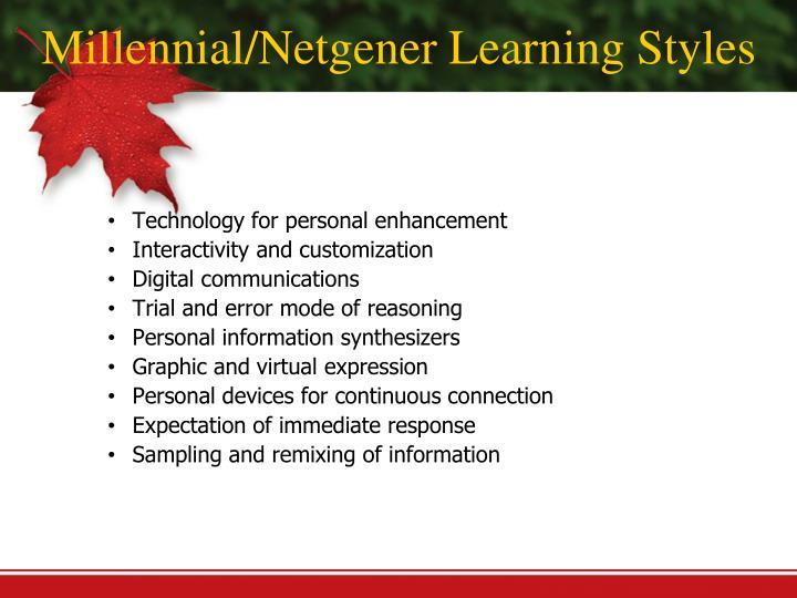 Millennial/Netgener Learning Styles