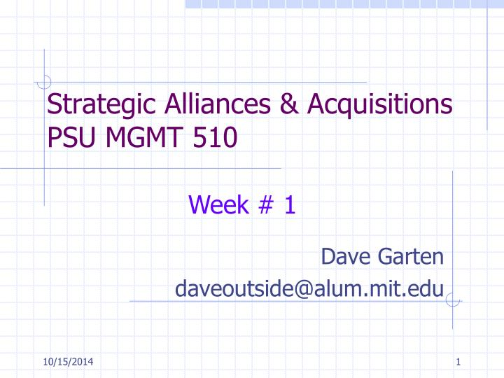 Strategic alliances acquisitions psu mgmt 510