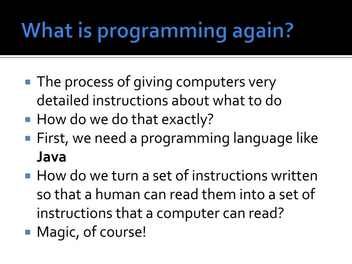 What is programming again?